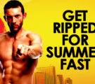 3 REASONS WHY YOU CAN STILL GET RIPPED FOR SUMMER