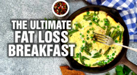 The Ultimate Breakfast For Fat Loss